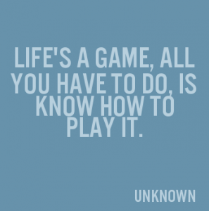 life is a game --